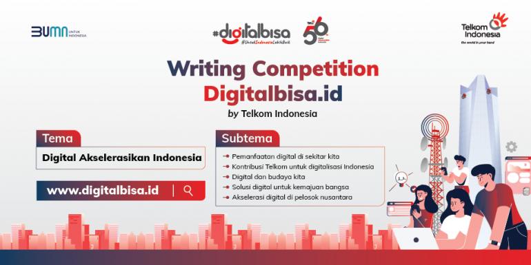 Undangan Terbuka! Writing Competition Digitalbisa.id by Telkom Indonesia