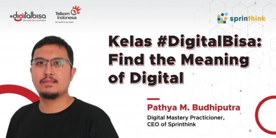 Kelas #DigitalBisa Batch 1: Find the Meaning of Digital