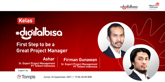 Kelas #DigitalBisa Batch 7: First Step to be a Great Project Manager