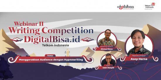 """Webinar Writing Competition DigitalBisa.id """"Menggerakkan Audience dengan Hypnowriting"""""""