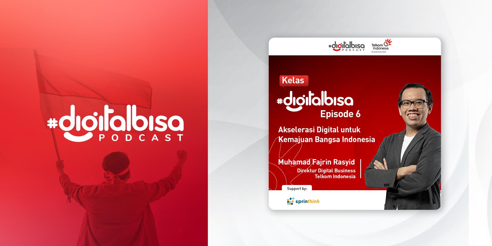Akselerasi Digital untuk Kemajuan Bangsa Indonesia - Muhamad Fajrin Rasyid (Direktur Digital Business Telkom Indonesia) I TelkomTalks Spesial 56 Tahun Telkom Indonesia