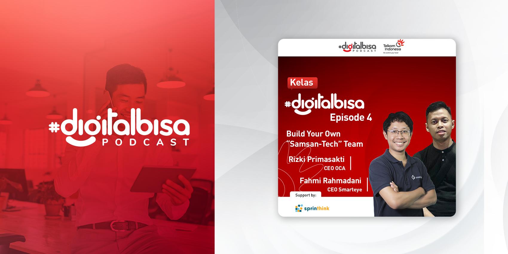 """Build Your Own """"Samsan-Tech"""" Team - Rizki Primasakti & Fahmi Rahmadani I Kelas #DigitalBisa"""