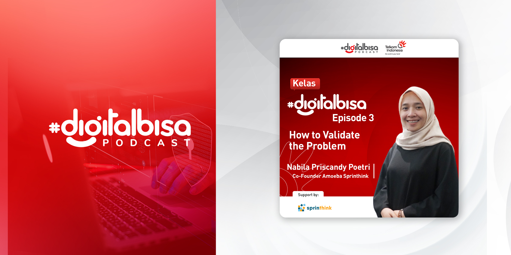 How to Validate the Problem - Nabila Poetri (Co-founder Amoeba Sprinthink)   Kelas #DigitalBisa