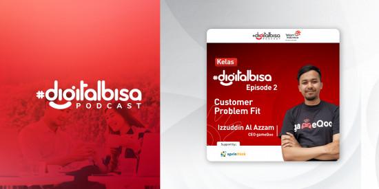Customer Problem Fit - Izzuddin Al Azzam (CEO gameQoo)   Kelas #DigitalBisa
