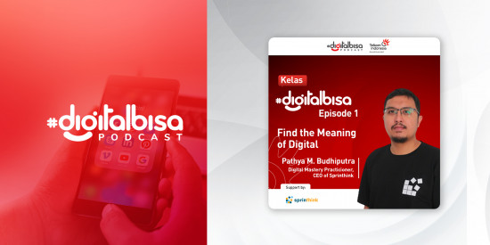 Find the Meaning of Digital - Pathya M. Budhiputra (CEO Amoeba Sprinthink)   Kelas #DigitalBisa