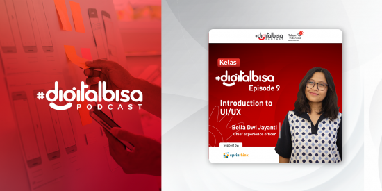 Introduction to UI/UX - Bella Dwi Jayanti (Chief Experience Officer TOMPS)  I Kelas #DigitalBisa